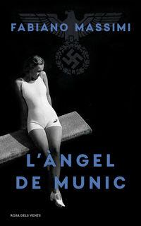 L'angel De Munic - Fabiano Massimi