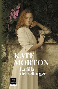La filla del rellotger - Kate Morton