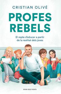 Profes Rebels - Cristian Olive Peñas