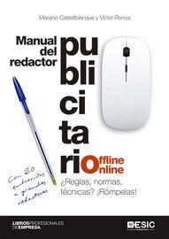 MANUAL DEL REDACTOR PUBLICITARIO OFFLINE ONLINE - ¿REGLAS, NORMAS, TECNICAS? ¡ROMPELAS!