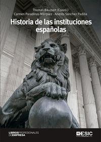 Historia De Las Instituciones Españolas - Aa. Vv.