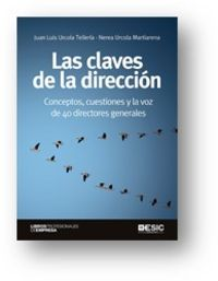 CLAVES DE LA DIRECCION, LAS - CONCEPTOS, CUESTIONES Y LA VOZ DE 40 DIRECTORES GENERALES