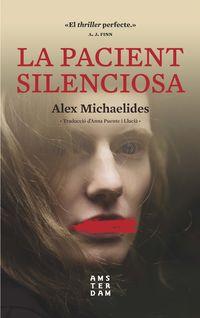 La pacient silenciosa - Alex Michaelides