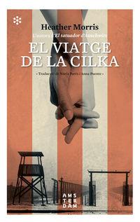 VIATGE DE LA CILKA, EL