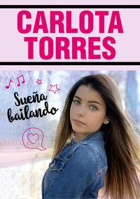 Sueña Bailando - Carlota Torres