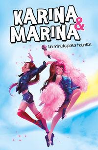 Karina & Marina 2 - Un Minuto Para Triunfar - Karina / Marina