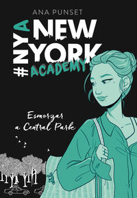 ESMORZAR A CENTRAL PARK (SERIE NEW YORK ACADEMY 3)