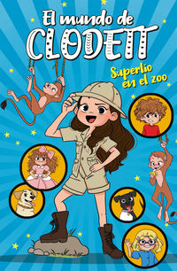 Superlio En El Zoo (el Mundo De Clodett 3) - Clodett
