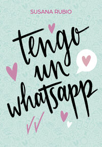 Tengo Un Whatsapp - Susana Rubio