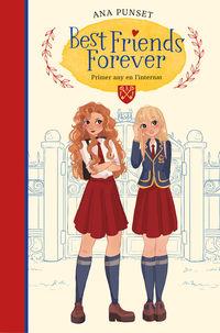 PRIMER ANY EN L'INTERNAT (BEST FRIENDS FOREVER 1)