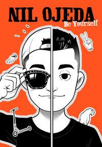 Be Yourself - Nil Ojeda