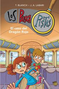 CASO DEL DRAGON ROJO, EL - LOS BUSCAPISTAS 11