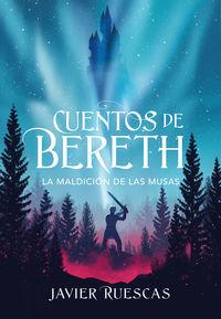 MALDICION DE LAS MUSAS, LA (CUENTOS DE BERETH 2)