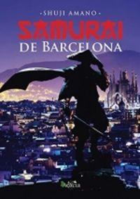 (6 ED) SAMURAI DE BARCELONA