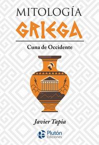 MITOLOGIA GRIEGA - CUNA DE OCCIDENTE