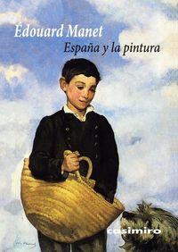 España Y La Pintura - Edouard Manet