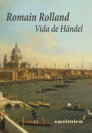 Vida De Handel - Romain Rolland