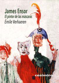 JAMES ENSOR - EL PINTOR DE LAS MASCARAS