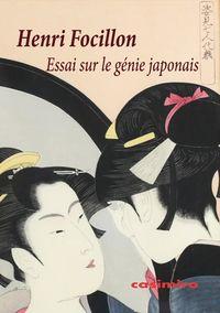 Essai Sur Le Genie Japonais - Henri Focillon