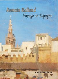 Voyage En Espagne - Romain Rolland