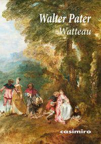 WATTEAU (TEXTO EN FRANCES)