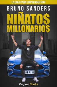 NIÑATOS MILLONARIOS