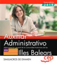 SIMULACROS DE EXAMEN - AUXILIAR ADMINISTRATIVO (BALEARS) - ADMINISTRACION GENERAL DE LA COMUNIDAD AUTONOMA DE LAS ILLES BALEARS
