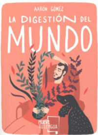 DIGESTION DEL MUNDO, LA