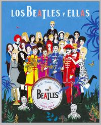 Beatles Y Ellas, Los (ilustrado) - Jose Maria Plaza