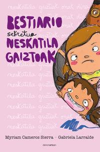 BESTIARIO SEKRETUA - NESKA GAIZTOAK