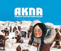 Akna - Lurralde Izoztuko Arrantzaleak - Peio Lopez-Iturri / Irati Merino (il. )