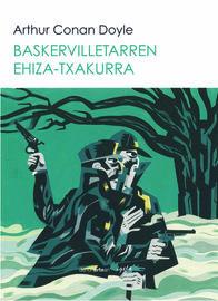 Baskervilletarren Ehiza-Txakurra - Arthur Conan Doyle