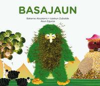 Basajaun (eusk) - Bakarne Atxukarro / Asun Egurza (il. )
