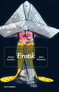 Erotik - Antton Kazabon / Jokin Mitxelena (il. )