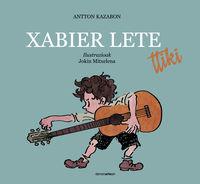 xabier lete ttiki - Antton Kazabon / Jokin Mitxelena (il. )