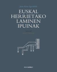 euskal herrietako laminen ipuinak - Elena Odriozola / Juan Kruz Igerabide
