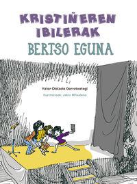 KRISTIÑEREN IBILERAK - BERTSO EGUNA