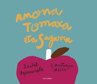 amona tomaxa eta sagarra - Ixabel Agirresorabe / Mattin (il. )