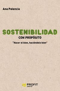 Sostenibilidad Con Proposito - Ana Palencia