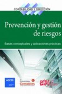 PREVENCION Y GESTION DE RIESGOS - BASES CONCEPTUALES Y APLICACIONES PRACTICAS