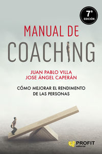 MANUAL DE COACHING - COMO MEJORAR EL RENDIMIENTO DE LAS PERSONAS