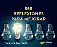 CALENDARIO 2021 - 365 REFLEXIONES PARA MEJORAR