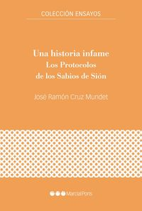 HISTORIA INFAME, UNA - LOS PROTOCOLOS DE LOS SABIOS DE SION