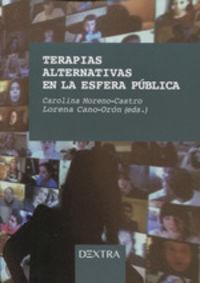 TERAPIAS ALTERNATIVAS EN LA ESFERA PUBLICA