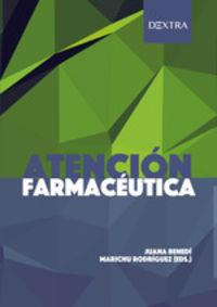 Atencion Farmaceutica - Juana Benedi