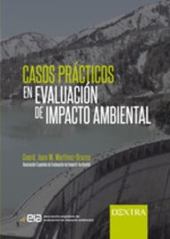 CASOS PRACTICOS EN EVALUACION DEL IMPACTO AMBIENTAL