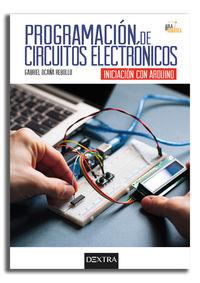 PROGRAMACION DE CIRCUITOS ELECTRONICOS - INICIACION CON ARDUINO