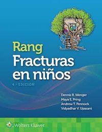 (4 ED) RANG - FRACTURAS EN NIÑOS