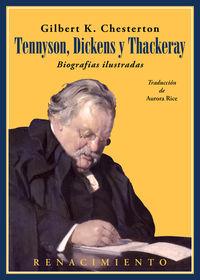 TENNYSON, DICKENS Y THACKERAY - BIOGRAFIAS ILUSTRADAS