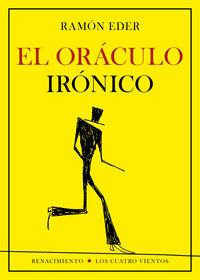 El oraculo ironico - Ramon Eder
